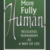 Review: Becoming More Fully Human