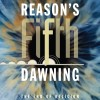 Review: Reason's Fifth Dawning
