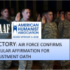 VICTORY: MAAF-AHA partnership ends mandatory Air Force religious oath